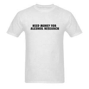 Need Money For Alcohol Research Funny Quotes Short Sleeve T-Shirt Tee for Men