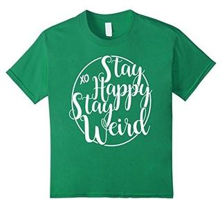 Kids Stay Happy Stay Weird T-Shirt 6 Kelly Green