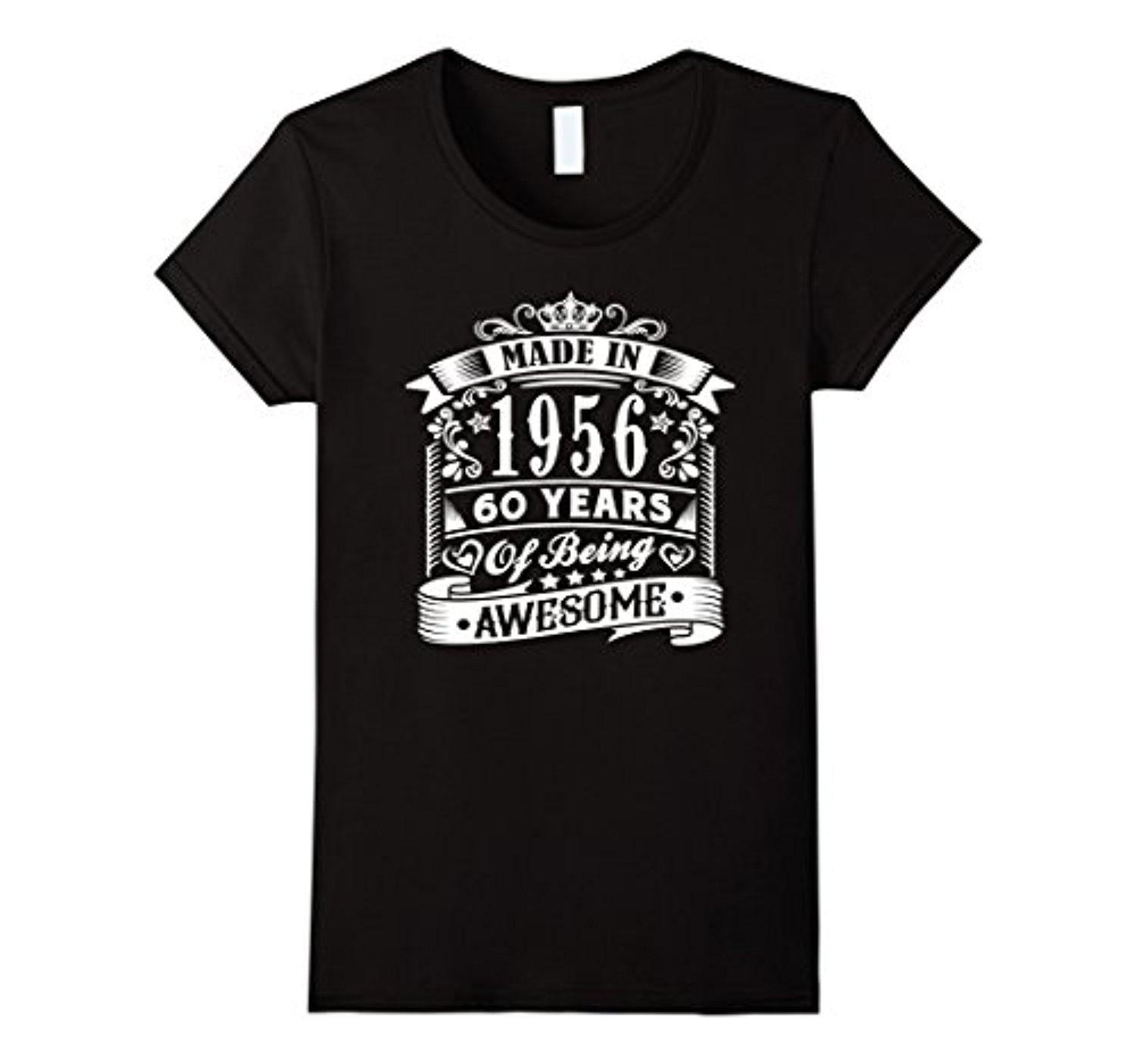 Online Store Womens 60th Birthday Gift Idea 60 Year Old Boy Girl Shirt 1956 Xl Black