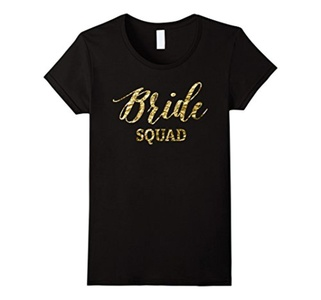 Women's Bride Squad Shirts For Bachelorette Party Gold Foil