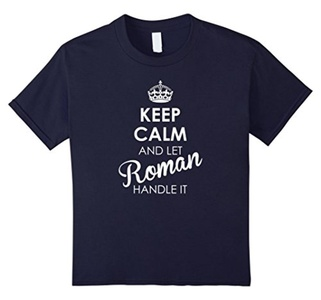 Kids Keep Calm And Let Roman Handle It - Keep Calm Tee Shirts 10 Navy