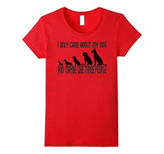 Women's I only care about my dog and maybe like 3 people funny dogs XL Red