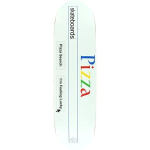 Pizza Pz Search Skateboard Deck -8.4 DECK ONLY