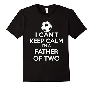 Men's I Can't Keep Calm I'm A Father Of Two Small Black