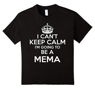 Kids Keep Calm T Shirt - I can't keep calm I'm going to be a mema 8 Black