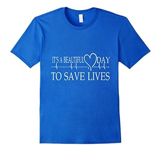 Men's It's a Beautiful Day to Save Lives T-shirt  XL Royal Blue