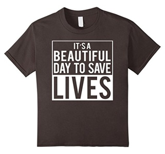 Kids It's a Beautiful Day to Save Lives - Tee Shirt 8 Asphalt