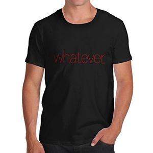 Twisted Envy Whatever Men's Black T-Shirt X-Large