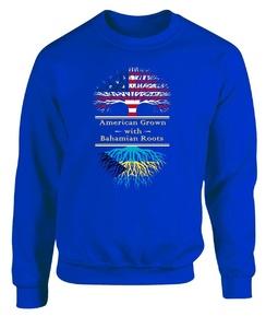 American Grown With Bahamian Roots Great Gifts Bahamas - Adult Sweatshirt
