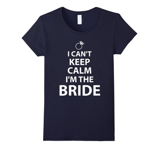 Women's Black Bride Shirts I Cant Keep Calm Im The Bride XL Navy