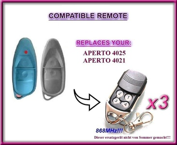 3 X Aperto 4025, Aperto 4021 compatible remote control replacement transmitter, 868.8Mhz rolling code key fob. (NOT MADE BY APERTO). 3 Top quality replacement remotes for THE BEST PRICE!!!