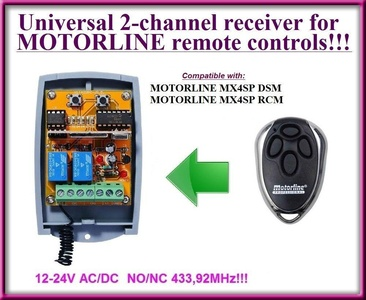 Motorline compatible receiver. 2-channel universal receiver for Motorline MX4SP DSM / Motorline MX4SP RCM remote controls. 12-24V AC/DC, NO/NC 433.92Mhz rolling / fixed code