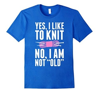 Men's Yes I Like To Knit No I Am Not Old T-Shirt 3XL Royal Blue