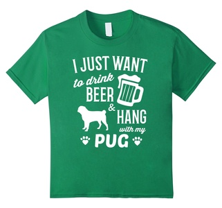 Kids Pug T-shirt I Just Want To Drink Beer Funny Pug Shirt 6 Kelly Green