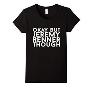 Women's Okay But Jerem-y Renner Though T-shirt Large Black