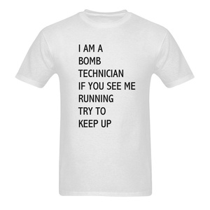 I Am A Bomb Technician If You See Me Running Funny Men's Short Sleeve T-Shirt Tee