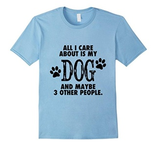 Men's All I Care About Is My Dog And Maybe 3 Other People Shirt XL Baby Blue