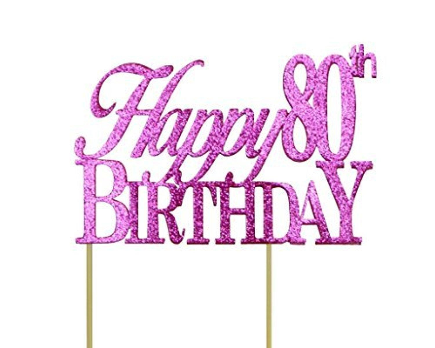 Online Store All About Details Pink Happy 80th Birthday Cake Topper By
