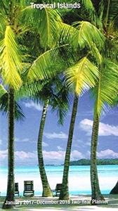 2017 - 2018 Tropical Islands 2-Year Pocket Planner Calendar