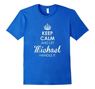 Men's Keep Calm And Let Michael Handle It - Keep Calm Tee Shirts Small Royal Blue