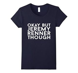 Women's Okay But Jerem-y Renner Though T-shirt Large Navy