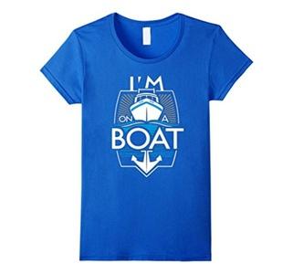 Women's Im on a boat t shirt - funny boat shirts XL Royal Blue