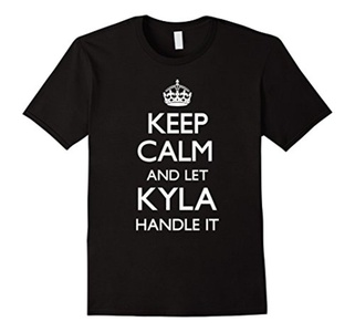 Men's Keep Calm and Let Kyla Handle It Funny T-Shirt 3XL Black