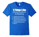 Men's Things I Like Almost As Much As Reading & Bacon T Shirt XL Royal Blue