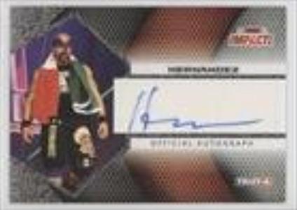 Hernandez (Trading Card) 2009 TRISTAR TNA Impact! Autographs #IA-24