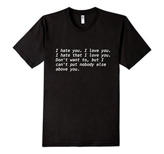 Men's i hate you i love you. i hate that i love you. T Shirt Medium Black