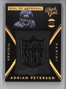 Adrian Peterson #2/5 (Football Card) 2015 Panini Black Gold - NFL Seal of Approval - Black Gold #SOA-23