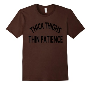 Men's Thick Thighs Thin Patience White Funny T-Shirt Large Brown