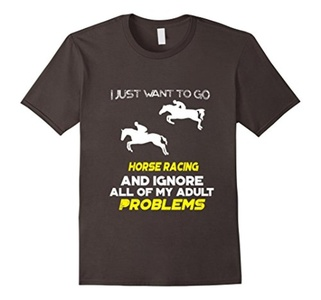 Men's I Just Want To Go HORSE RACING And Ignore All T-Shirt 3XL Asphalt