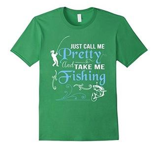 Men's Just call me pretty and take me fishing T-shirt XL Grass