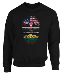 American Grown With Lithuanian Roots Lithuania Great Gifts - Adult Sweatshirt