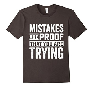 Men's Mistakes are proof I am still trying T-shirt Large Asphalt