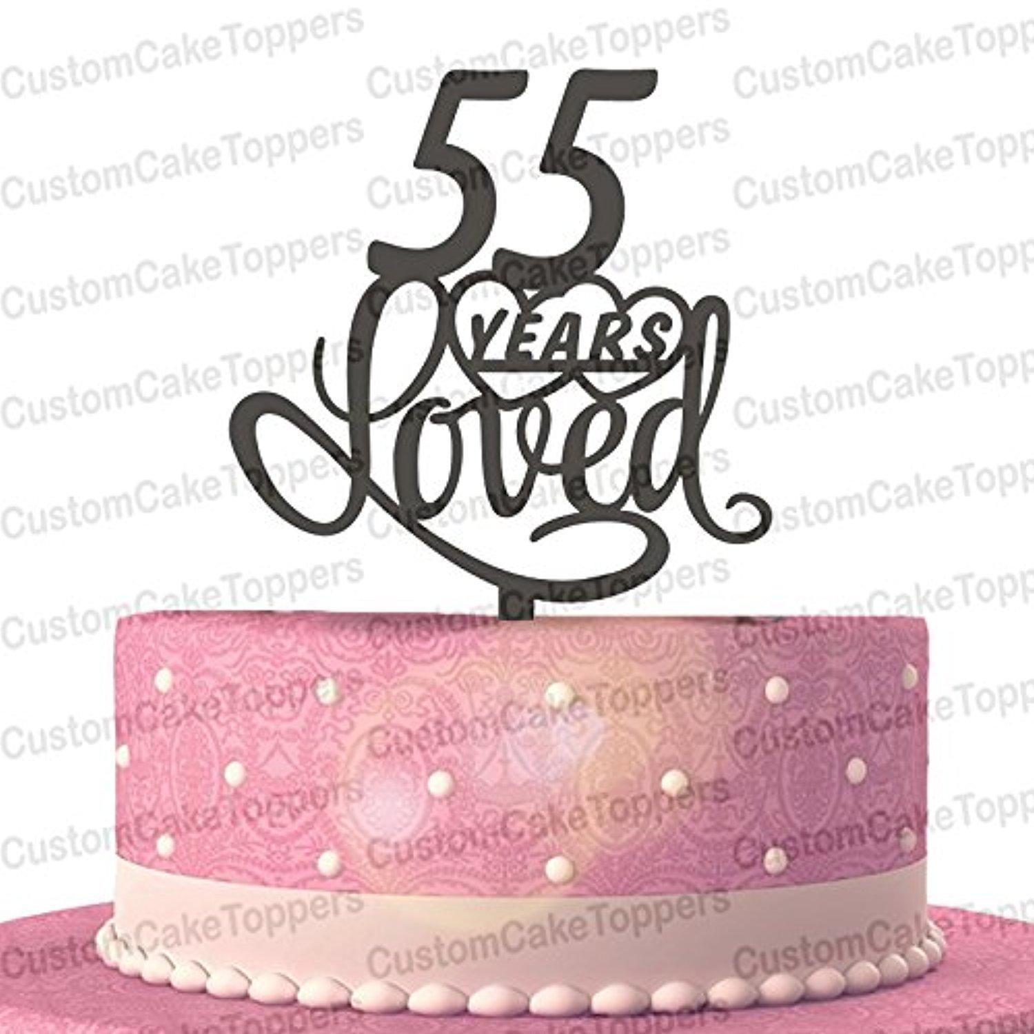 Online Store 55 Years Loved Cake Topper Classy 55th Birthday Cake