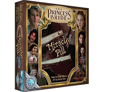 The Princess Bride: Miracle Pill by The Princess Bride