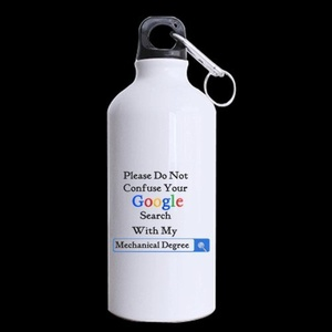 Machinists Gifts Please Do Not Confuse Your GOOGLE SEARCH With My MECHANICAL DEGREE 13.5oz Sports Bottle(Two Sides)