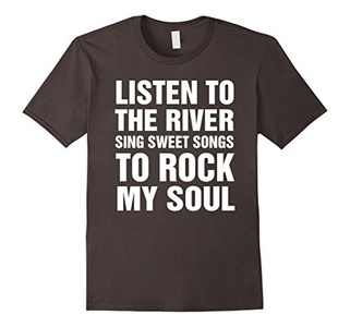 Men's Listen To The River Sing Sweet Songs To Rock My Soul T Shirt Large Asphalt
