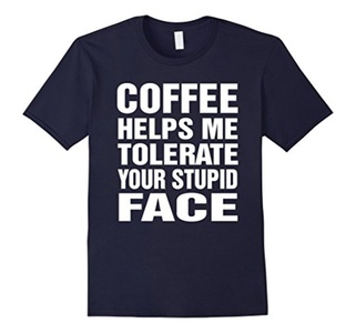 Men's Coffee Helps Me Tolerate Your Stupid Face T-Shirt Medium Navy